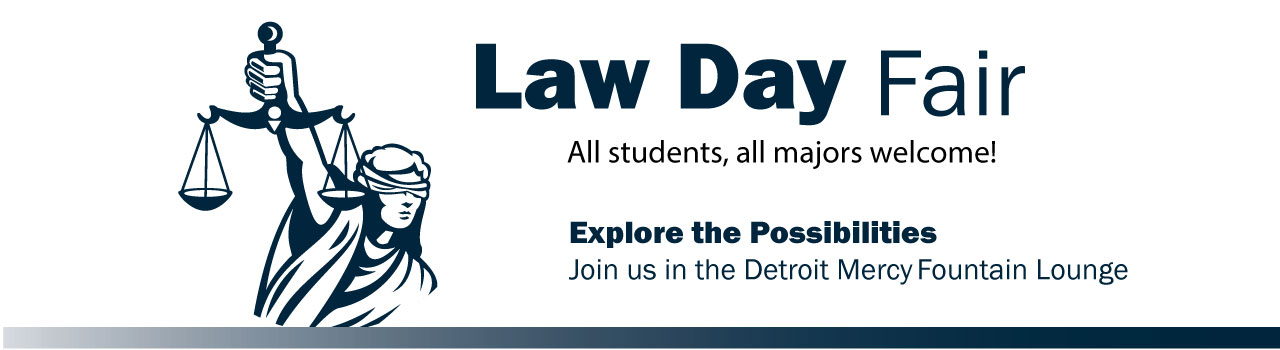 Detroit Mercy Law Day Fair